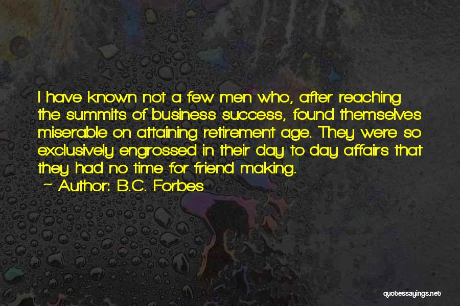Attaining Success Quotes By B.C. Forbes