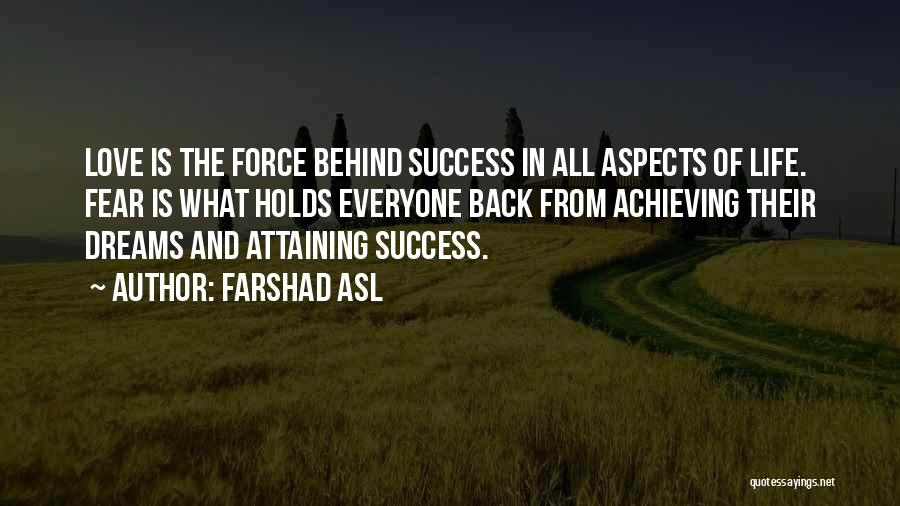 Attaining Success Quotes By Farshad Asl