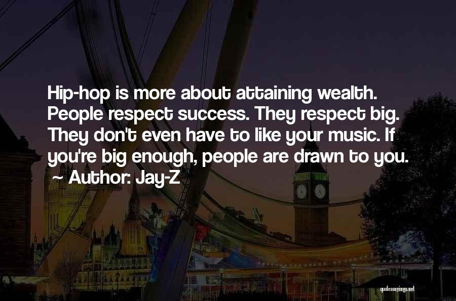 Attaining Success Quotes By Jay-Z