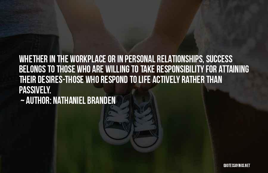 Attaining Success Quotes By Nathaniel Branden