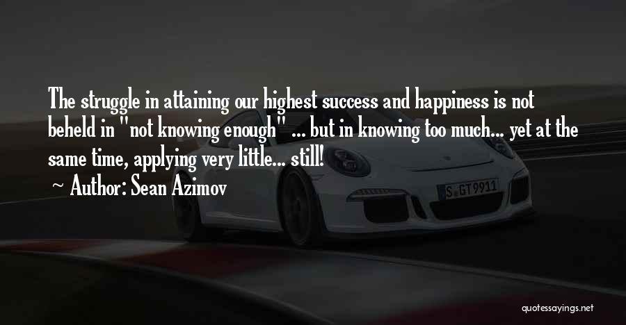 Attaining Success Quotes By Sean Azimov
