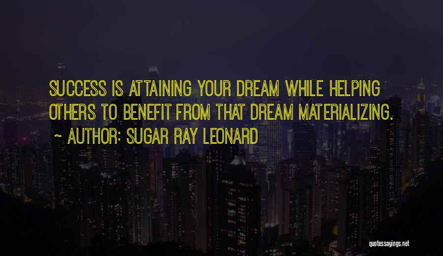 Attaining Success Quotes By Sugar Ray Leonard