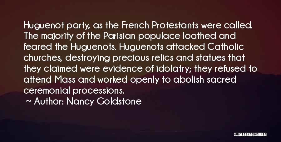Attend Mass Quotes By Nancy Goldstone