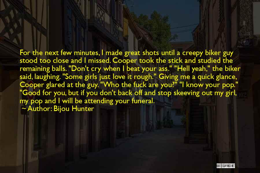 Attending Funeral Quotes By Bijou Hunter