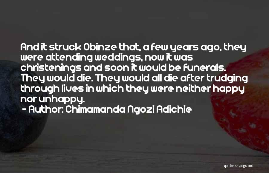 Attending Weddings Quotes By Chimamanda Ngozi Adichie