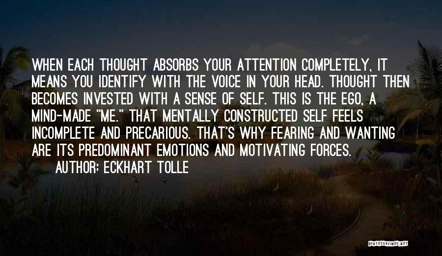 Attention Wanting Quotes By Eckhart Tolle