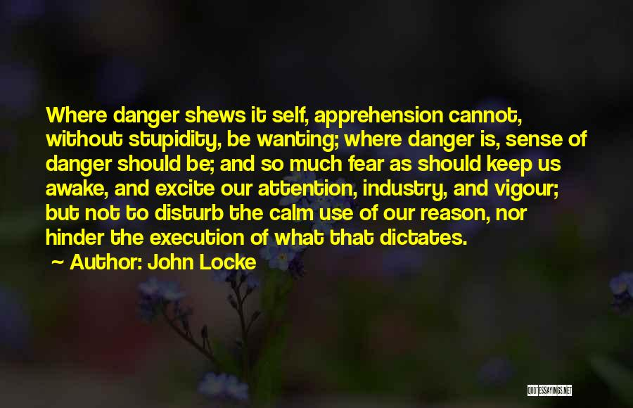 Attention Wanting Quotes By John Locke