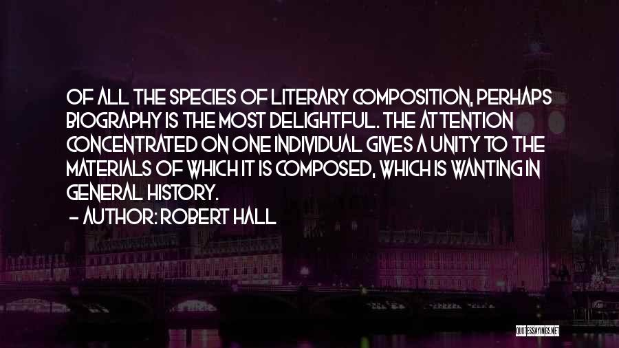 Attention Wanting Quotes By Robert Hall