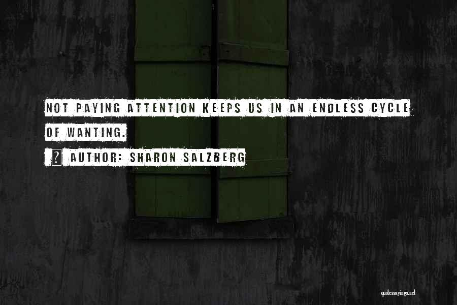 Attention Wanting Quotes By Sharon Salzberg