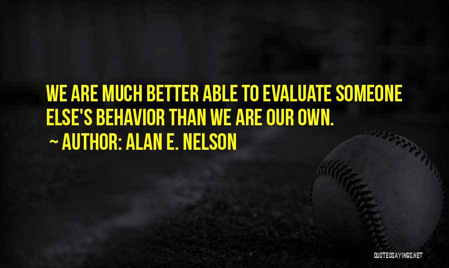 Atti Quotes By Alan E. Nelson