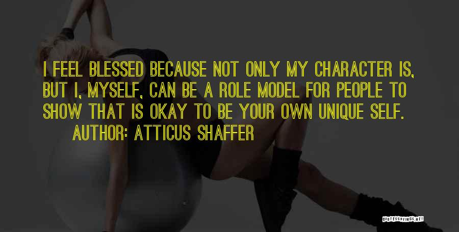Atticus As A Role Model Quotes By Atticus Shaffer