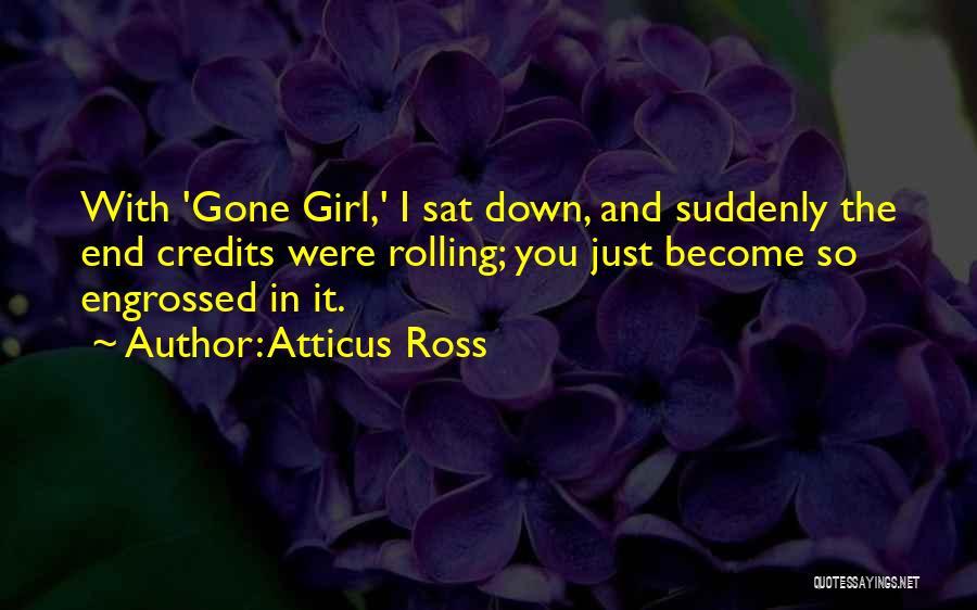 Atticus Ross Quotes 1304551