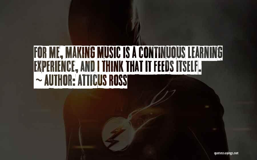 Atticus Ross Quotes 464714