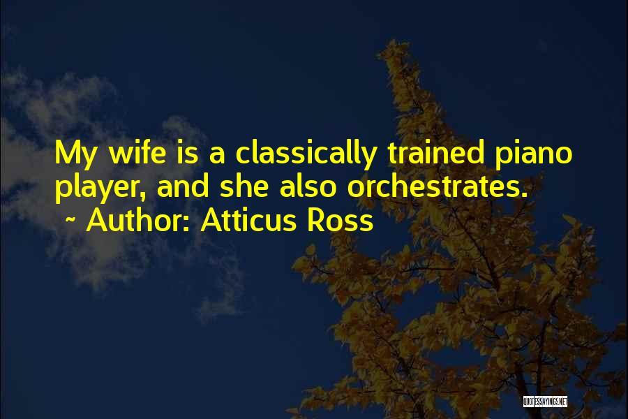 Atticus Ross Quotes 490253