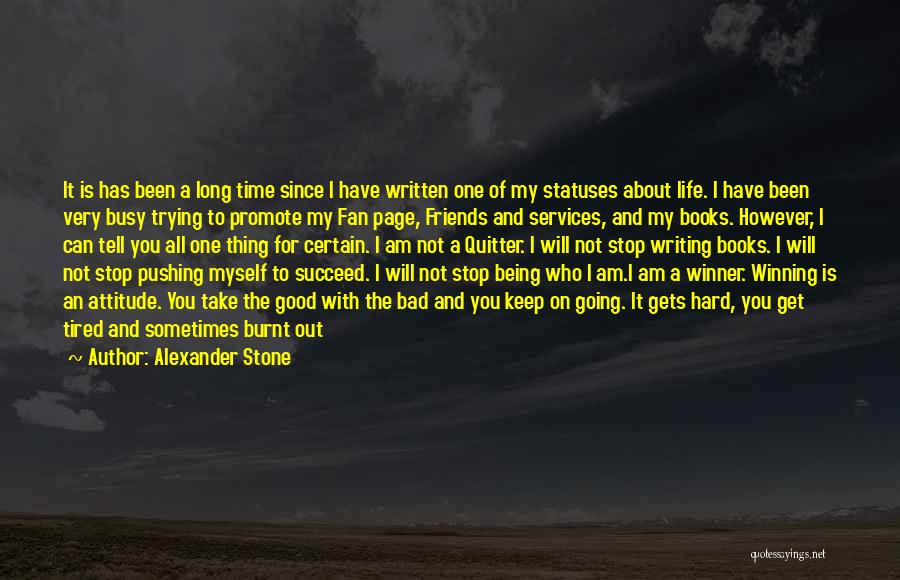 Attitude Friends Quotes By Alexander Stone
