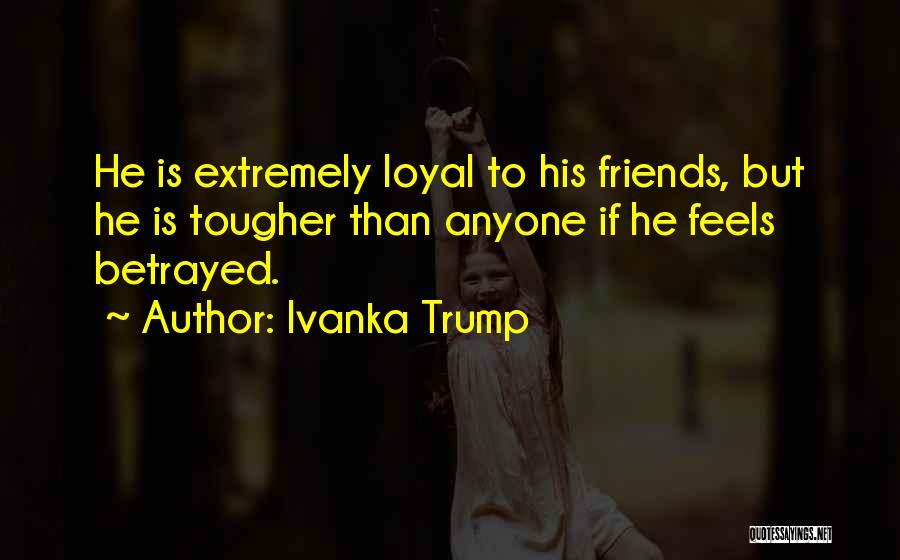 Attitude Friends Quotes By Ivanka Trump