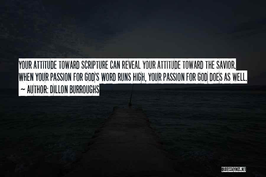 Attitude In The Bible Quotes By Dillon Burroughs