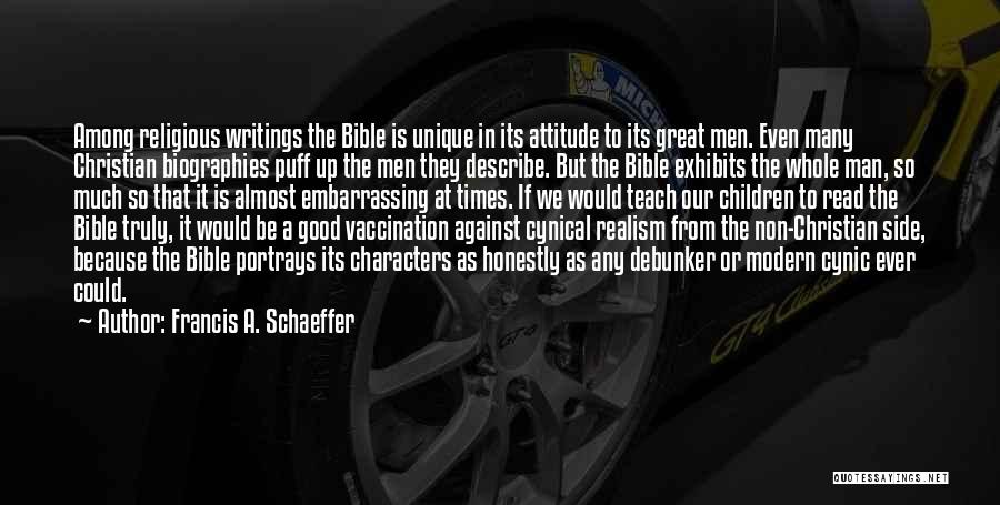 Attitude In The Bible Quotes By Francis A. Schaeffer