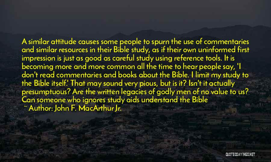 Attitude In The Bible Quotes By John F. MacArthur Jr.