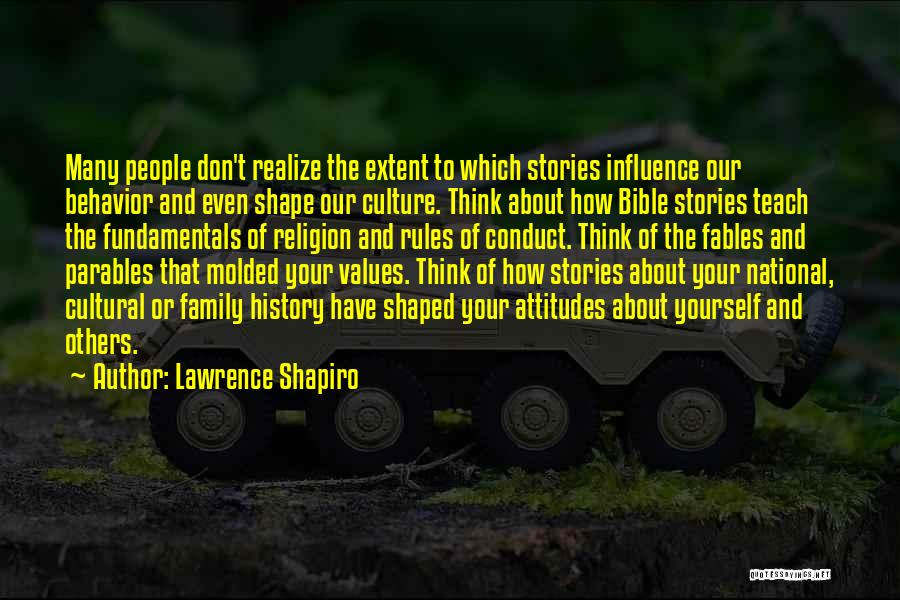 Attitude In The Bible Quotes By Lawrence Shapiro