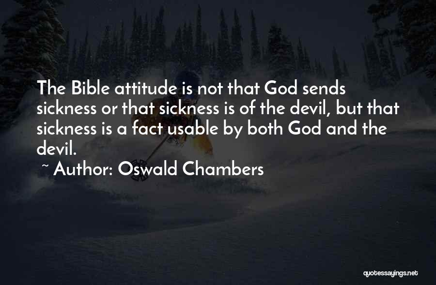 Attitude In The Bible Quotes By Oswald Chambers