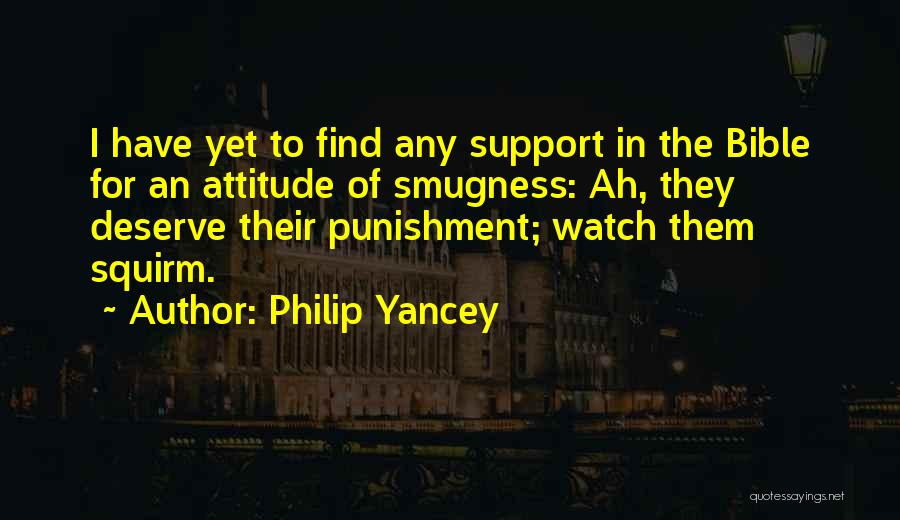 Attitude In The Bible Quotes By Philip Yancey