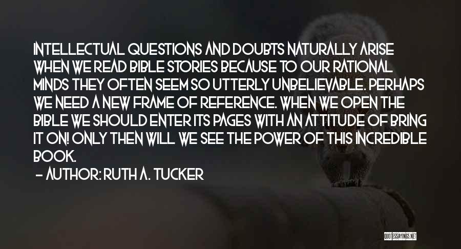 Attitude In The Bible Quotes By Ruth A. Tucker