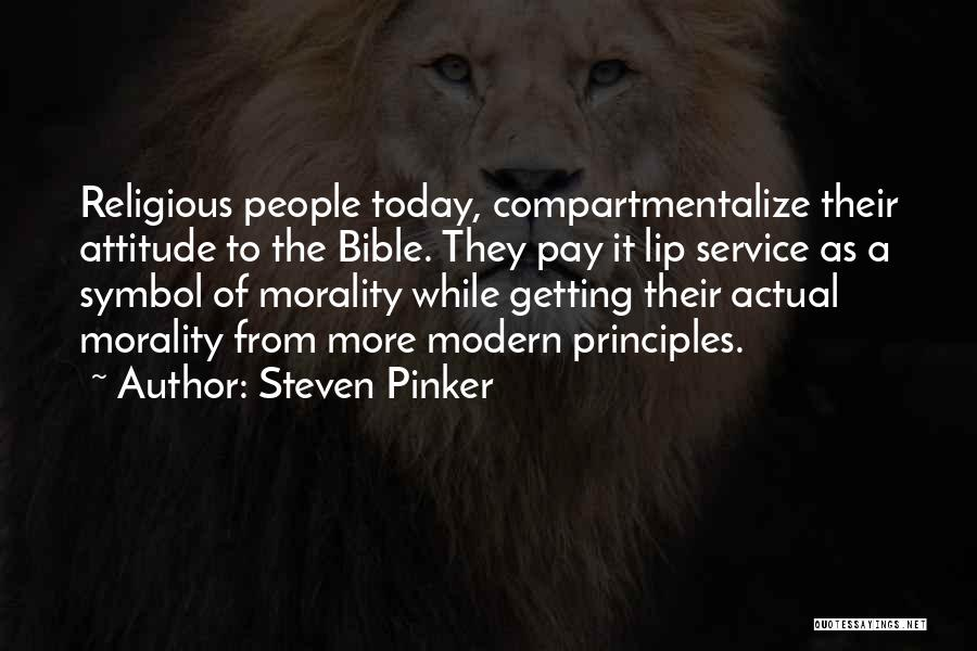 Attitude In The Bible Quotes By Steven Pinker