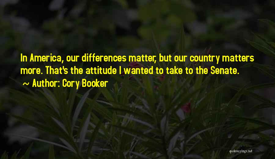 Attitude Is All That Matters Quotes By Cory Booker