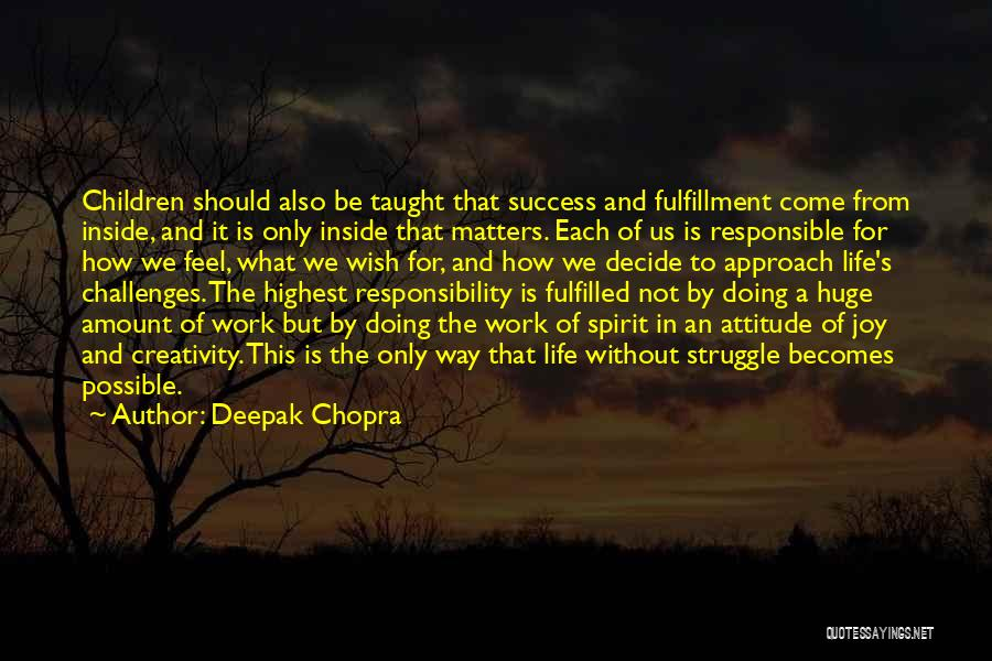 Attitude Is All That Matters Quotes By Deepak Chopra