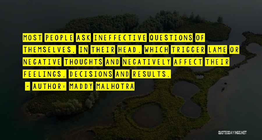 Attitude Is All That Matters Quotes By Maddy Malhotra