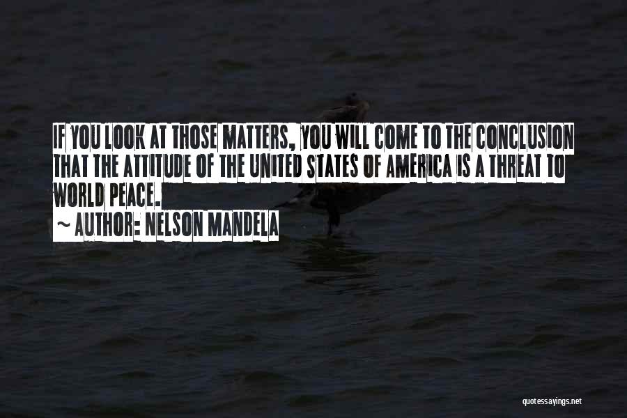 Attitude Is All That Matters Quotes By Nelson Mandela