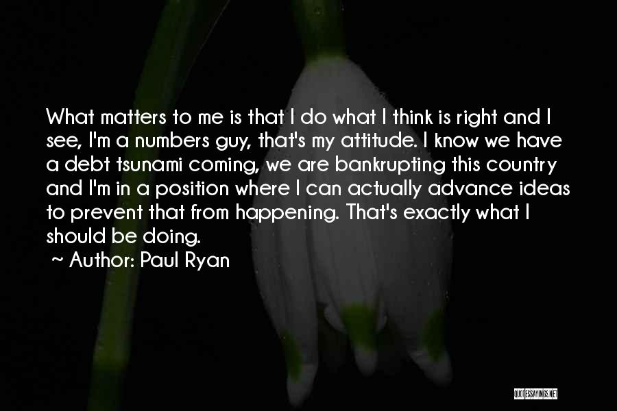 Attitude Is All That Matters Quotes By Paul Ryan
