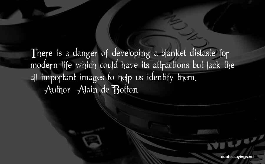 Attractions Quotes By Alain De Botton