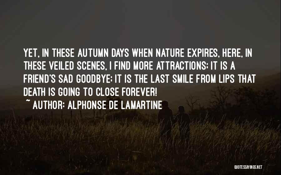 Attractions Quotes By Alphonse De Lamartine