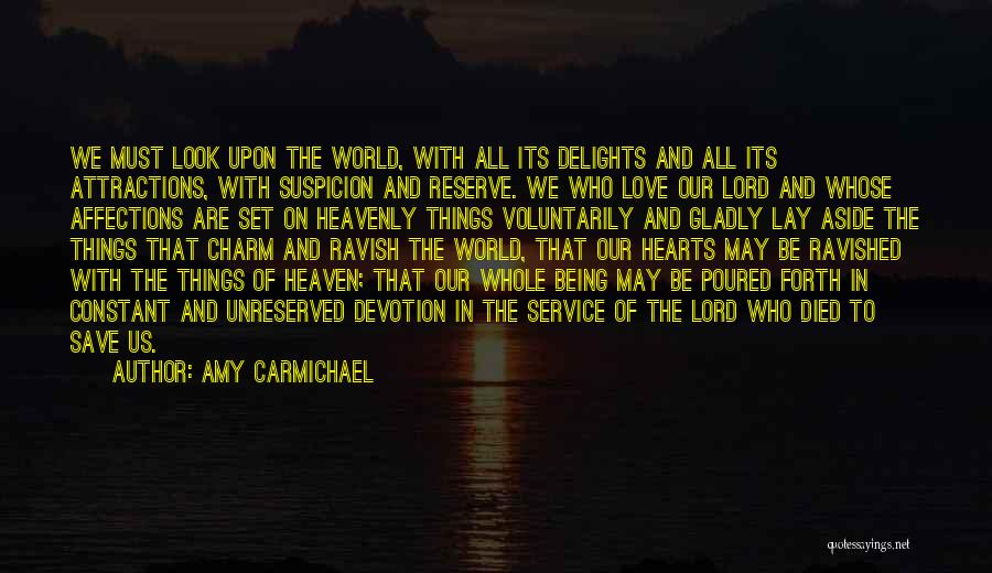 Attractions Quotes By Amy Carmichael