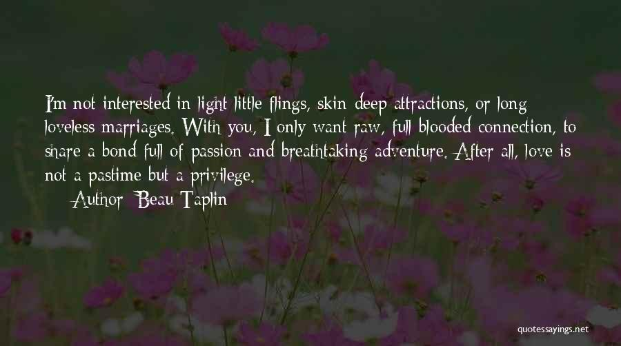 Attractions Quotes By Beau Taplin