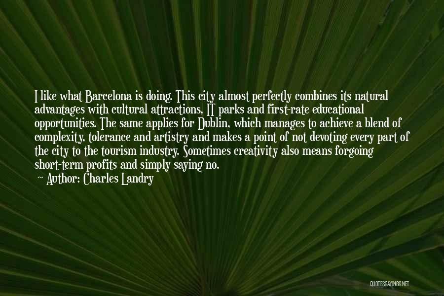 Attractions Quotes By Charles Landry