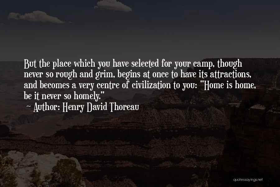 Attractions Quotes By Henry David Thoreau