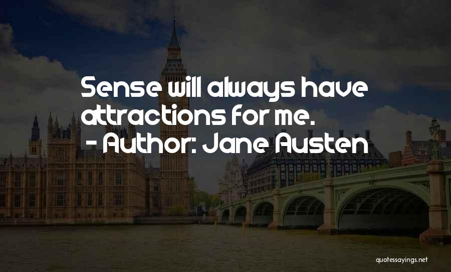Attractions Quotes By Jane Austen