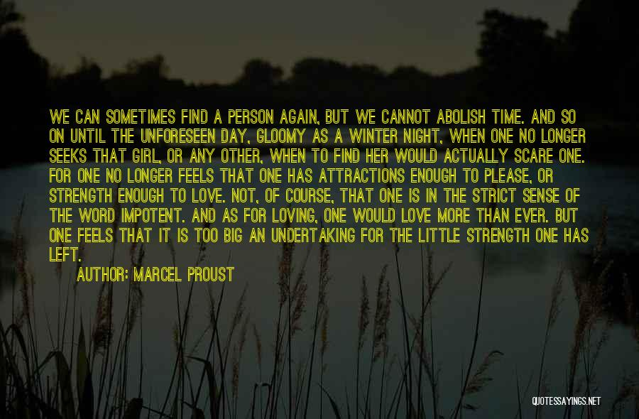 Attractions Quotes By Marcel Proust