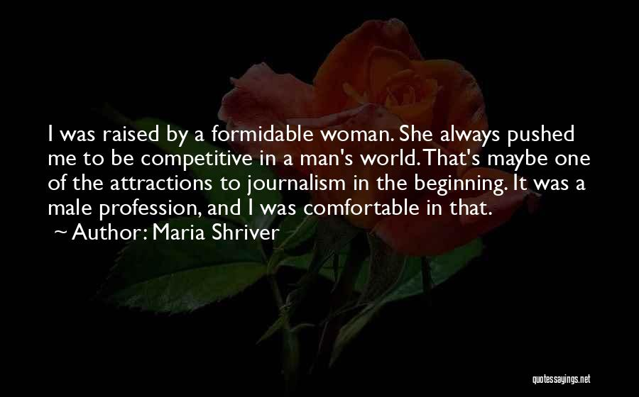 Attractions Quotes By Maria Shriver