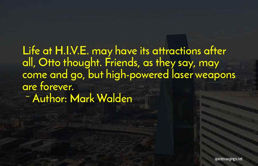 Attractions Quotes By Mark Walden