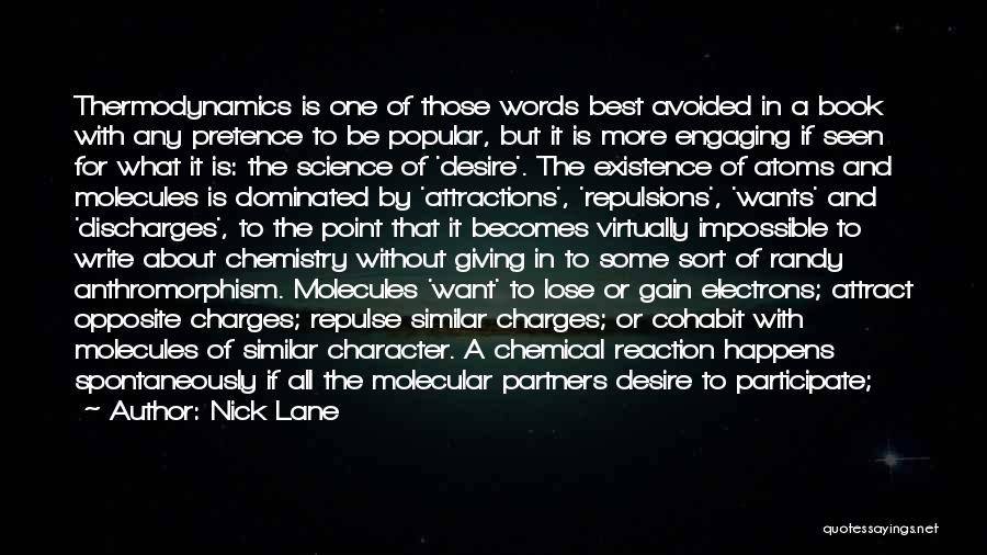 Attractions Quotes By Nick Lane