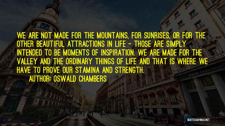 Attractions Quotes By Oswald Chambers