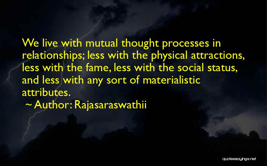 Attractions Quotes By Rajasaraswathii