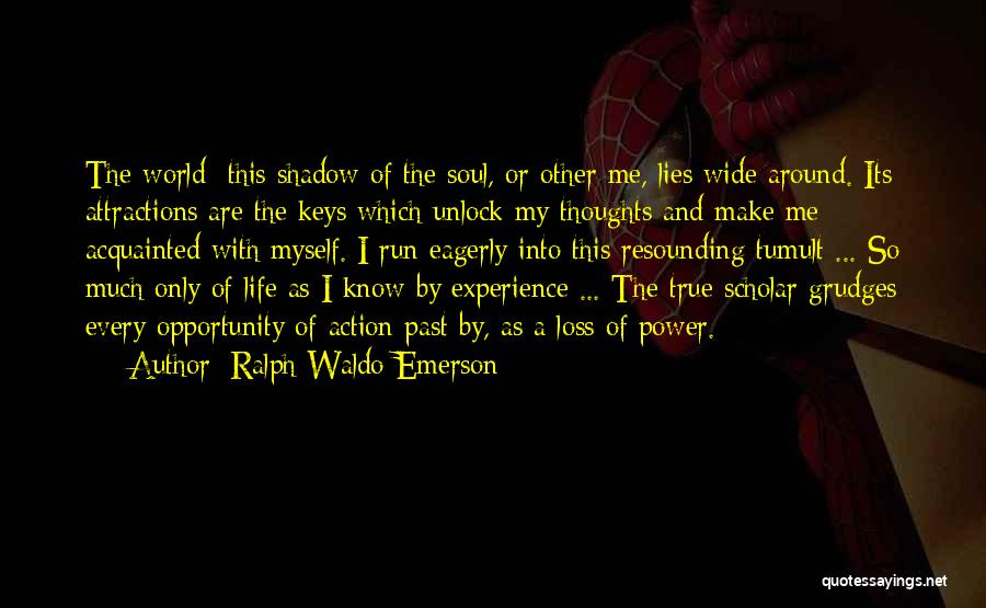 Attractions Quotes By Ralph Waldo Emerson