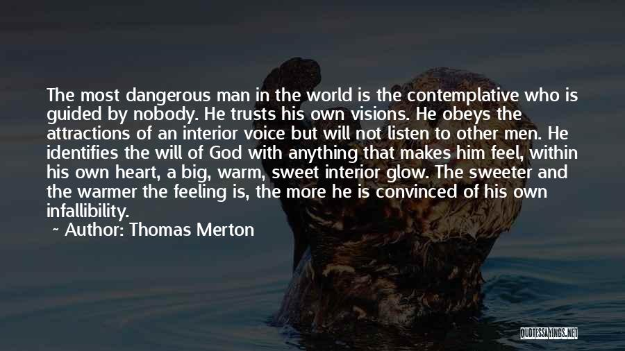 Attractions Quotes By Thomas Merton