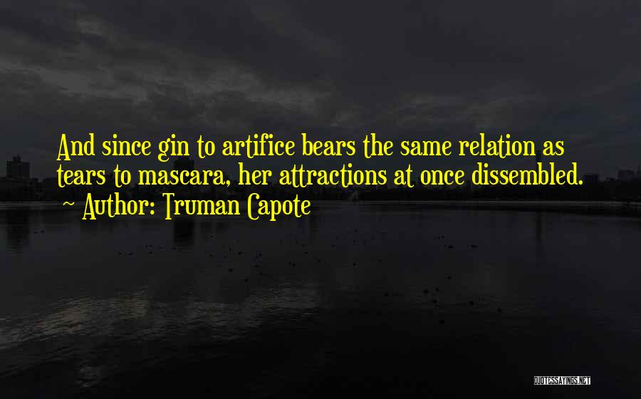 Attractions Quotes By Truman Capote