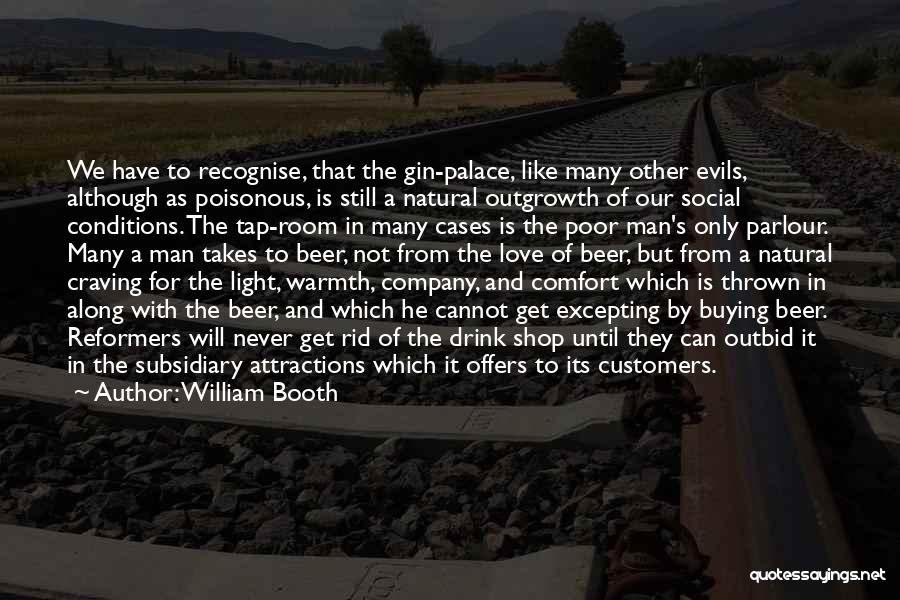 Attractions Quotes By William Booth